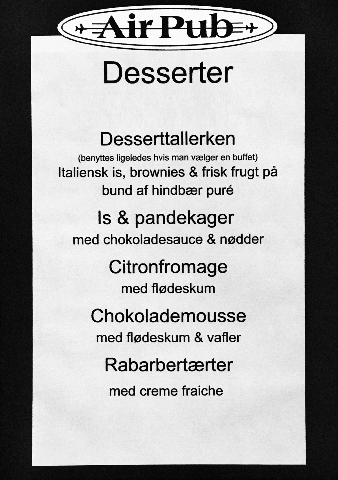 Desserter - Air Pub Restaurant og Konferencecenter i Kastrup